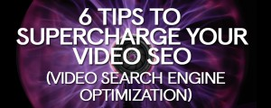 6-tips-to-Supercharge-your-VSEO-search-engine-optimization
