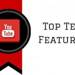 My 10 Favorite YouTube Features