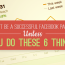 You Can't be a Successful Facebook Page Admin Unless You Do These 6 Things!