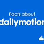 20 Facts about Dailymotion That Will Blow Your Mind