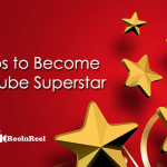 How to Be a YouTube Superstar in 6 Simple Steps