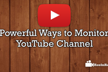 Powerful Ways to Monitor YouTube Channel