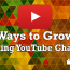 How to Grow a Gaming YouTube Channel