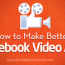 How to Make Better Facebook Video Ads