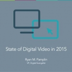 The State of Digital Video in 2015 - DPRS Nashville, 11/17/15