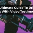 Video Testimonials: The Ultimate Guide To Driving Sales With Video Reviews