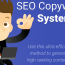 SEO Copywriting: How to Bootstrap a Website with This Ultra-Efficient Writing System