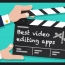 The 16 Best Video Editing Apps You Must Use In 2018