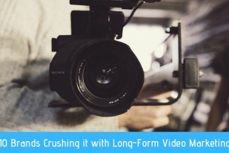 10 BRANDS CRUSHING IT WITH LONG-FORM VIDEO MARKETING