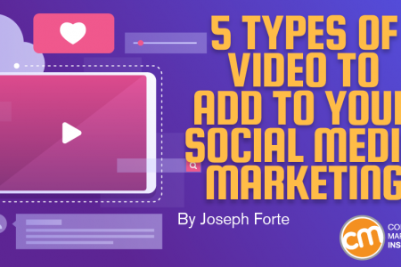 5 Types of Video to Add to Your Social Media Marketing